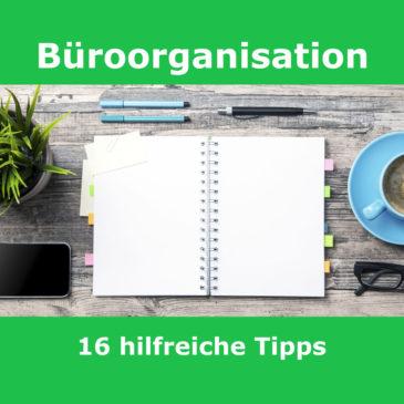 Büroorganisation | 16 Tipps für eine gute Schreibtisch- und Arbeitsorganisation